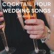 Songs For Cocktail Hour